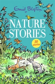 Nature Stories von Enid Blyton 30 stories