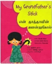 MY GRANDFATHER'S STICK Tamil / Englisches Kinderbuch aus Indien