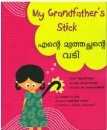 MY GRANDFATHER'S STICK, Malayalam / Englisches Kinderbuch aus Indien