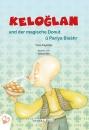 Keloglan und der magische Donut - Deutsch und Kurdisch
