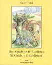 Drei Cowboys in Kurdistan / Sê Cowboy li Kurdistanê