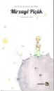 Mîrzayê Piçûk, Der kleine Prinz in Kurmancî